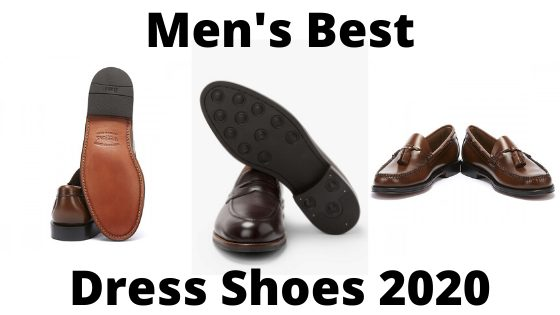 Men's Best Dress Shoes 2020